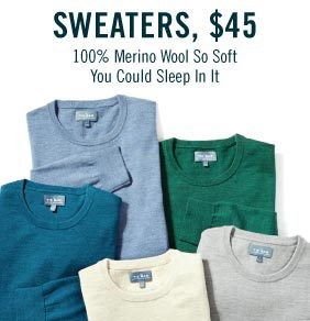 Sweaters, $45