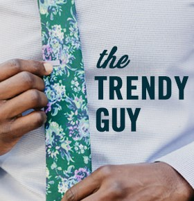 The Trendy Guy